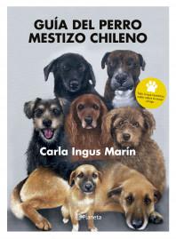 Guía del perro mestizo chileno