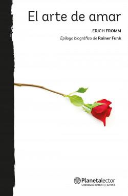 El arte de amar - Erich Fromm | Planeta de Libros