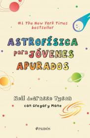 Astrofísica para jóvenes apurados