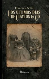 Los últimos días de Clayton & Co.