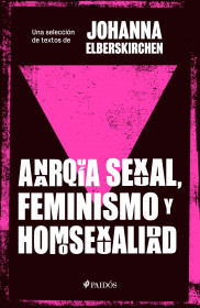 Anarquía sexual, feminismo y homosexualidad