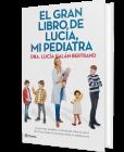El gran libro de Lucía, mi pediatra - Lucía Galán Bertrand ...